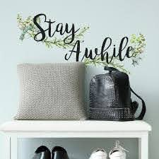 Stay Awhile Peel And Stick Wall Quote Decals Roommates Decor