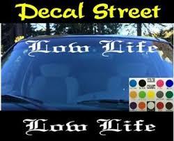 Low Life Windshield Vinyl Decal Sticker Old English Script Car Truck Suv Ebay