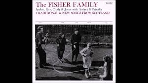 The Fisher Family: Traditional & New Songs from Scotland - YouTube