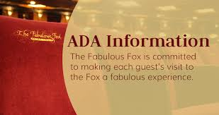 ADA Information | The Fabulous Fox Theatre