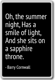 oh the summer night has a smile of light barry cornwall