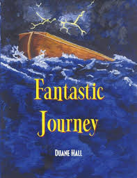 Fantastic Journey by Duane Hall, Paperback | Barnes & Noble®