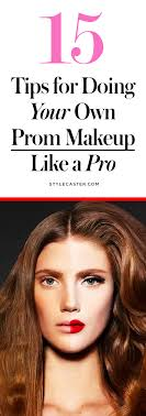 how to do your own prom makeup like a