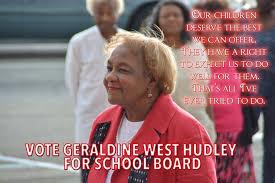 Geraldine West Hudley for School Board - Posts | Facebook