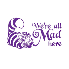 Door Laptop Car Window Decal Mad Hatter Were All Mad Here Vinyl Sticker Wall Archives Midweek Com