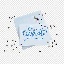 Saludo Y Tarjetas De Nota Fiesta De Cumpleanos Regalo Celebrar Vacaciones Texto Png Pngegg