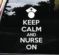 Keep Calm And Nurse On Custom Window Decal Sticker Http Customstickershop Com Nurse Decals Custom Window Decals Nurse