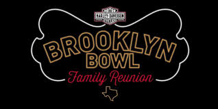 brooklyn bowl family reunion presented