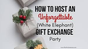 How To Host An Unforgettable White Elephant Gift Exchange Party