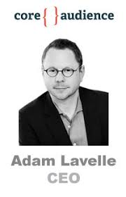 iCrossing DMP Red Aril Becomes 'Core Audience'; Q&A With New CEO Adam  Lavelle | AdExchanger