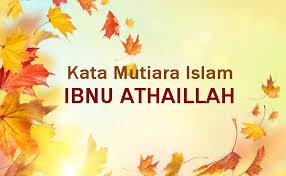 kata mutiara islam ibnu athaillah