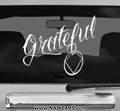 Narcotics Anonymous Na Grateful Window Sticker Decal New 5 Color Options Ebay