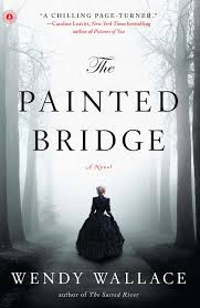 The Painted Bridge | Book by Wendy Wallace | Official Publisher Page |  Simon & Schuster