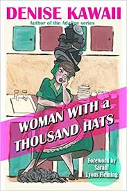 Woman With a Thousand Hats: Amazon.co.uk: Kawaii, Denise, Roberts, Ava,  Love, Maggie, Fleming, Sarah Lyons: 9781977855305: Books