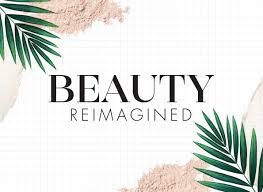 beauty reimagined events harvey