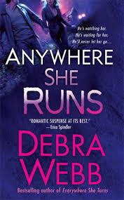 Anywhere She Runs by Debra Webb