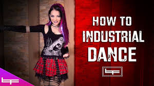 how to industrial dance brioni faith