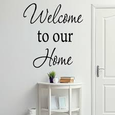 Winston Porter Drumankelly Welcome To Our Home Wall Decal Wayfair
