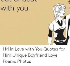 you i m in love you quotes for him unique boyfriend love