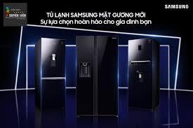 💎 Sở hữu tủ lạnh Samsung mặt gương mới... - ĐIỆN MÁY XUYÊN LIÊN