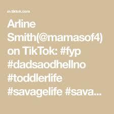 Arline Smith(@mamasof4) on TikTok: #fyp #dadsaodhellno #toddlerlife  #savagelife #savagechallenge in 2020 | Savage life, Toddler life, Smith