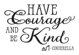 Have Courage And Be Kind Wall Quotes Decal Wallquotes Com