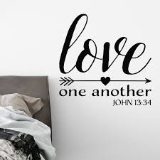 John 13v34 Vinyl Wall Decal 1 Love One Another Love Bible Verse