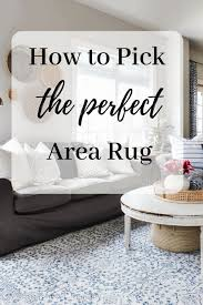 how to find the perfect rug for your