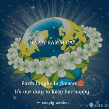 happy earth day earth quotes writings by simply written