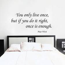 anda hanya tinggal sekali mae west hidup inspirational quotes