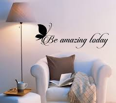 Vinyl Wall Decal Stickers Motivation Quote Words Be Amazing Today Posi Wallstickers4you