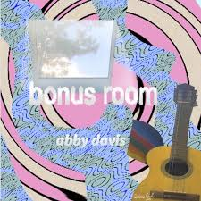 Abby Davis on her new album, Bonus Room – THE PAGE