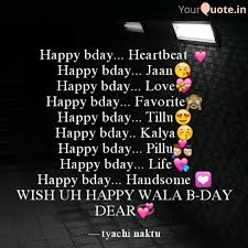 happy bday heartbeat � quotes writings by tyachi naktu