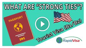 strong ties for a b1 b2 tourist visa
