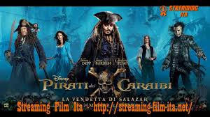 Pirati dei Caraibi - La vendetta di Salazar streaming ita ...