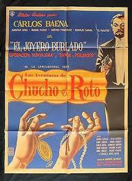 LAS AVENTURAS DE CHUCHO EL ROTO Carlos Baena ADRIANA ROEL Mexican MOVIE  POSTER | eBay