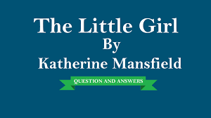 Class 9 Ch 3 The Little Girl Extra Questions And Notes Edumantra