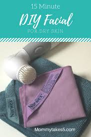 15 minute diy for dry skin
