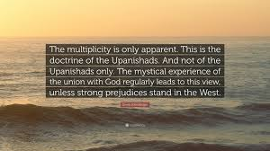 """erwin schrodinger quote """"the multiplicity is only apparent this"""