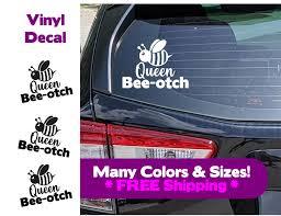 Queen Beeotch Car Decal Sticker Vinyl Car Decal Sticker Funny Car Decal In 2020 Funny Car Decals Car Decals Stickers Car Stickers Funny