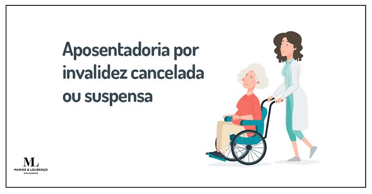 Resultado de imagem para aposentadoria por invalidez cancelada