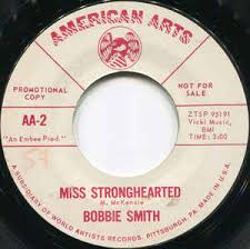 Bobbie Smith - Miss Stronghearted / Walk On Into My Heart (1964 ...