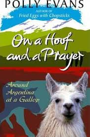 On A Hoof And A Prayer : Polly Evans : 9780857501172