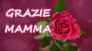GRAZIE MAMMA (Auguri per la festa della mamma) - YouTube