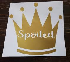 Spoiled Princess Crown Cup Decal Car Decal Vinyl Sticker Etsy