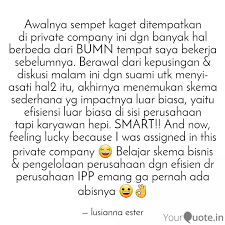 awalnya sempet kaget dite quotes writings by lusianna ester