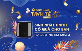 Thay đổi cơ cấu quà Sinh nhật Tinhte: Thêm 3 Broadlink RM Mini 4 ...