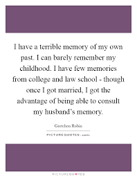 i have a terrible memory of my own past i can barely remember