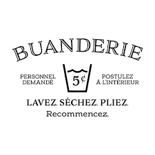 Buanderie French Vinyl Wall Decal By Wild Eyes Signs Help Needed Apply Within Wash Dry Fold