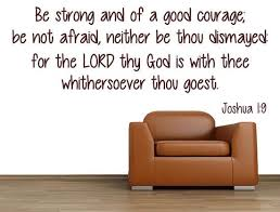 Joshua 1 9 Be Strong And Of Good Courage Bible Passage Decal Inspirational Wall Signs